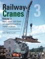 Railway Cranes – Volume3